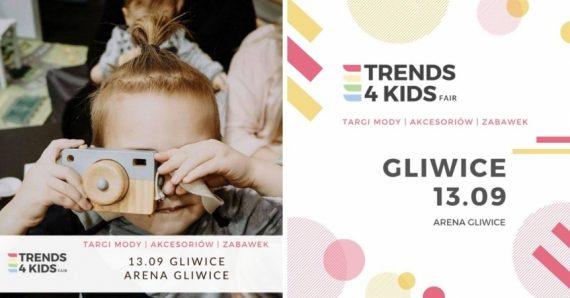 Trends 4 Kids po raz czwarty w Gliwicach!