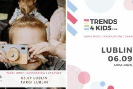 Trends 4 Kids po raz pierwszy w Lublinie!